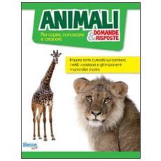 Animali. . . domande & risposte