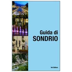 Sondrio, guida di Sondrio