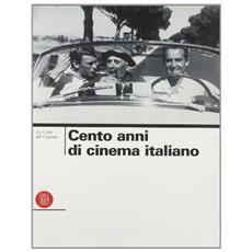 Citt� del cinema. I cento anni del cinema italiano. Ediz. illustrata (La)