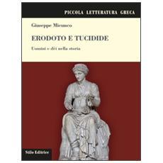 Erodoto e Tucidide. Uomini e dèi nella storia