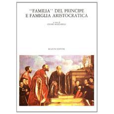 Familia del principe e famiglia aristocratica
