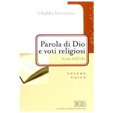 Parola di Dio e voti religiosi. Icone bibliche