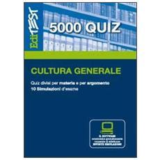 EdiTEST 5000 quiz. Con glossario di cultura generale. Con software di simulazione