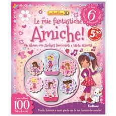 Luccicastickers 3d - Le Mie Fantastiche Amiche