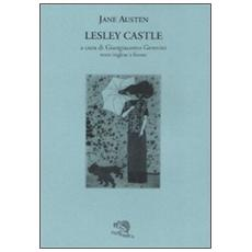 Lesley Castle. Testo inglese a fronte