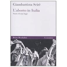 L'aborto in Italia. Storia di una legge
