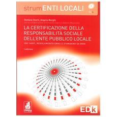 La certificazione della responsabilità sociale degli enti locali. ISO 14001, regolamento EMAS e standerd SA 8000