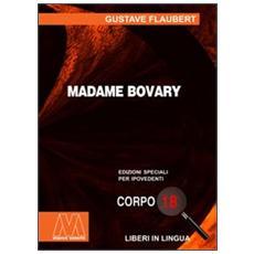 Madame Bovary. Ediz. per ipovedenti