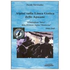 Alpini sulla linea gotica delle Apuane