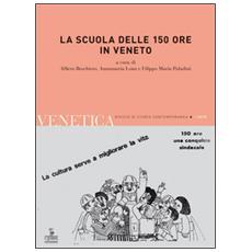 La scuola delle 150 ore in Veneto
