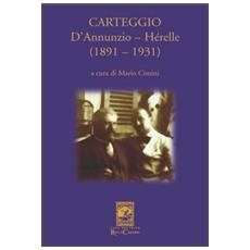 Carteggio D'Annunzio-Hérelle (1891-1931)