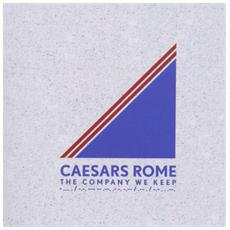 Caesars Rome - Company We Keep