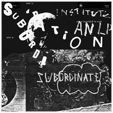 Institute - Subordination (Clear Vinyl)
