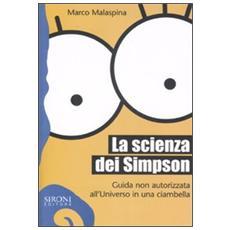 La scienza dei Simpson. Guida non autorizzata all'universo in una ciambella