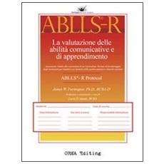 ABLLS-R. La valutazione delle abilità comunicative e di apprendimento. Volume protocollo