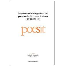 Repertorio bibliografico dei poeti nella Svizzera italiana (1990-2010)