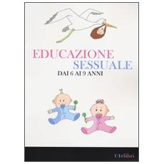 Educazione sessuale dai 6 ai 9 anni