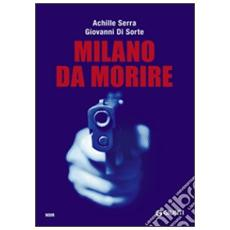 Milano da morire