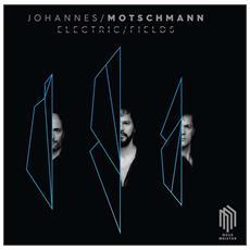 Johannes Motschmann / David Panzl / Boris Bolles - Johannes Motschmann: Electric Fields