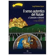 Il senso autentico del Natale a Catanzaro e dintorni