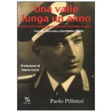 Una valle lunga un anno. Sondrio, 28/4/1945: quando Germano con Ennio, Ettore e. . .