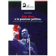 Aldo Moro e la passione politica. Visite nella circoscrizione Bari-Foggia