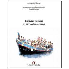Esercizi italiani di anticolonialismo