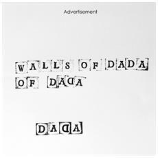 Walls Of Dada - Walls Of Dada