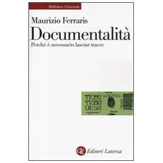 Documentalità. Perché è necessario lasciar tracce