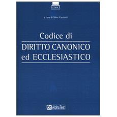 Codice di diritto canonico ed ecclesiastico