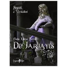 De Jarjayes. Segreti a Versailles