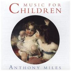 Miles Anthony - Music For Children
