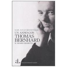 Un anno con Thomas Bernhard. Il diario segreto