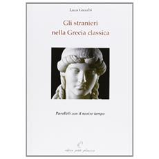 Gli stranieri nella Grecia classica. Paralleli con il nostro tempo