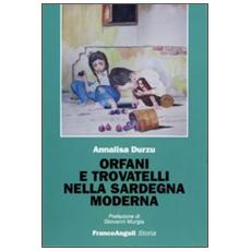 Orfani e trovatelli nella Sardegna moderna
