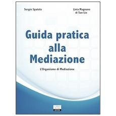 Guida pratica alla mediazione
