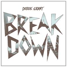 Derek Grant - Breakdown