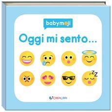Babymoji - Oggi Mi Sento. . .