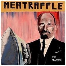 Meatraffle - Hi Fi Classic