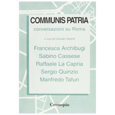 Communis patria. Conversazioni su Roma