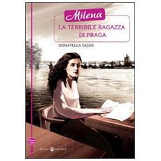 Milena la terribile ragazza di Praga