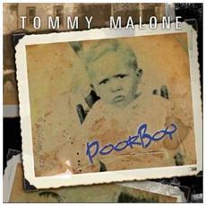 Tommy Malone - Poor Boy