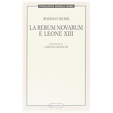 Rerum novarum e Leone XIII (La)
