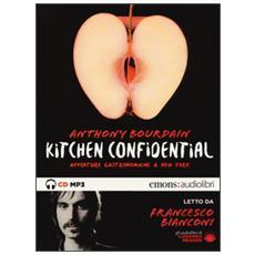 Kitchen confidential. Avventure gastronomiche a New York letto da Francesco Bianconi. Audiolibro. CD Audio formato MP3. Ediz. integrale