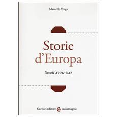Storie d'Europa. Secoli XVIII-XXI