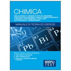 Test. Chimica. Manuale di teoria ed esercizi