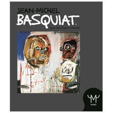 Jean Michel Basquiat. Ediz. illustrata