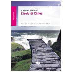 L'isola di chiloé. viaggi e crescita personale
