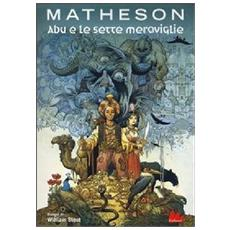 Richard Matheson - Abu E Le Sette Meraviglie
