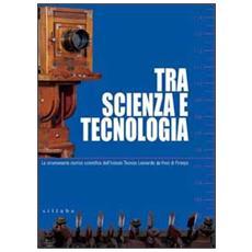 Tra scienza e tecnologia. La strumentaria storico scientifica dell'Istituto tecnico Leonardo da Vinci di Firenze